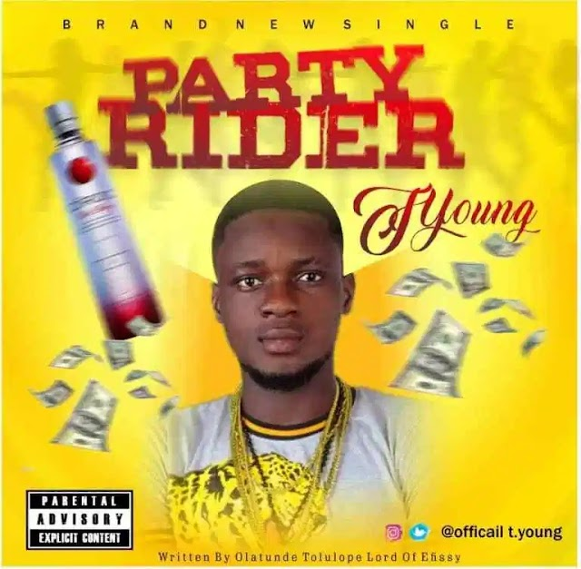 [BangHitz] MUSIC: T Young – Party Rider