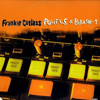 Frankie Cutlass - 1997 - Politics & Bullshit