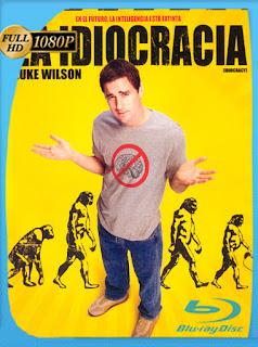 Idiocracia [2006] HD [1080p] Latino [GoogleDrive] SilvestreHD