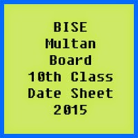 10th Class Date Sheet 2017 BISE Multan Board