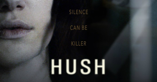 Halloween Film List  Hush 2016 // Petit Belle Chaton