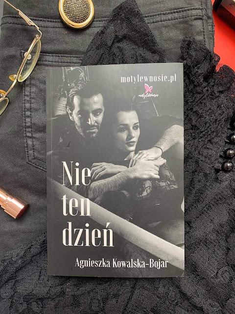 """""""Nie ten dzień"""" Agnieszka Kowalska - Bojar"""