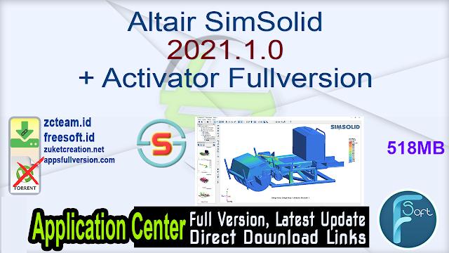 Altair SimSolid 2021.1.0 + Activator Fullversion