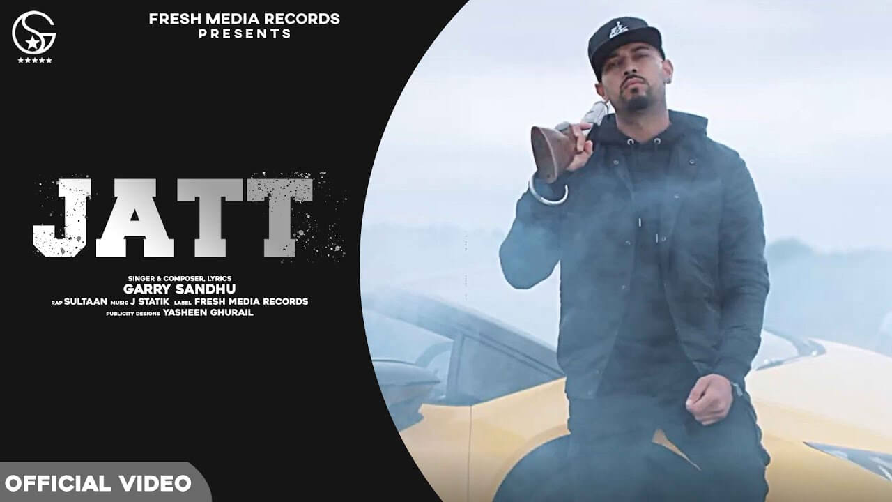 Jatt Lyrics in Hindi - Garry Sandhu