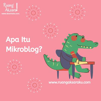 Belajar Menulis Lewat Mikroblog