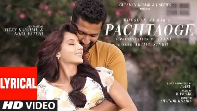 पछताओगे Pachtaoge Lyrics In Hindi - Arijit Singh
