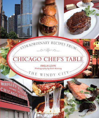 download ebook Chicago Chef's Table: Extraordinary Recipes from the Windy City