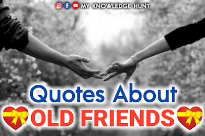 Beautiful Quotes for Old Friends