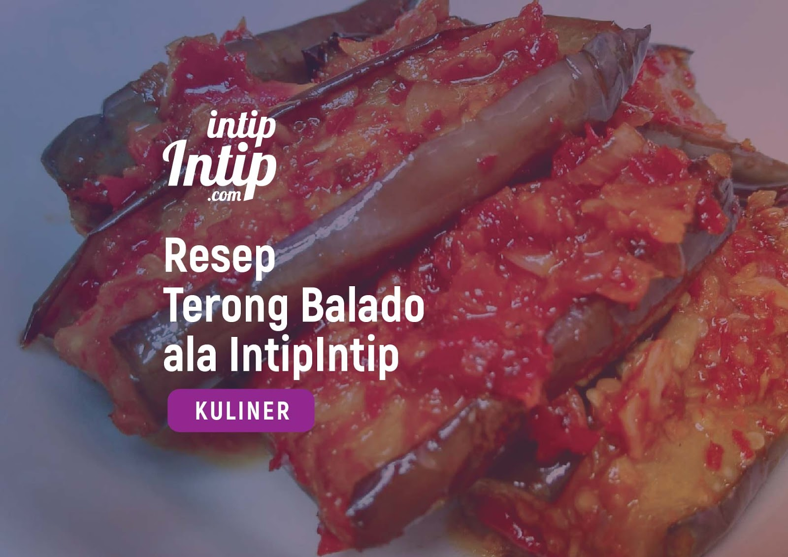 Resep Terong Balado ala IntipIntip