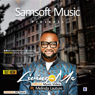 Song Lyrics: Samsoft Living In Me Lyrics Ft Melinda Lauture