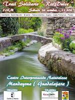 https://calendariocarrerascavillanueva.blogspot.com/2019/08/i-trail-solidario-rio-dulce-mandayona.html