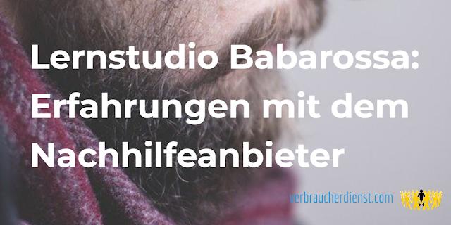 Titel: Lernstudio Babarossa: Erfahrungen mit dem Nachhilfeanbieter