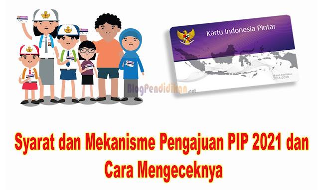 Ayah-Bunda Berikut Syarat dan Mekanisme Pengajuan PIP 2021 dan Cara Mengeceknya
