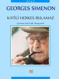 Georges Simenon - Katili Herkes Bulamaz