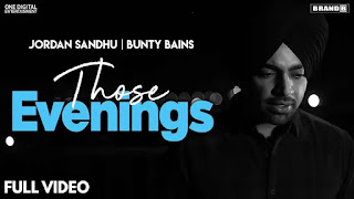 THOSE EVENINGS  LYRICS JORDAN SANDHU