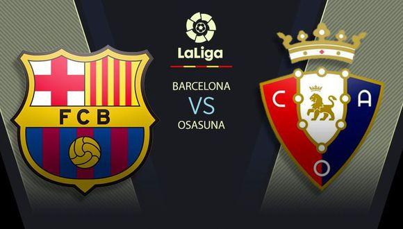 Hoy Barcelona vs Osasuna EN VIVO: horarios y canales de TV en el Camp Nou por LaLiga Santander 2020