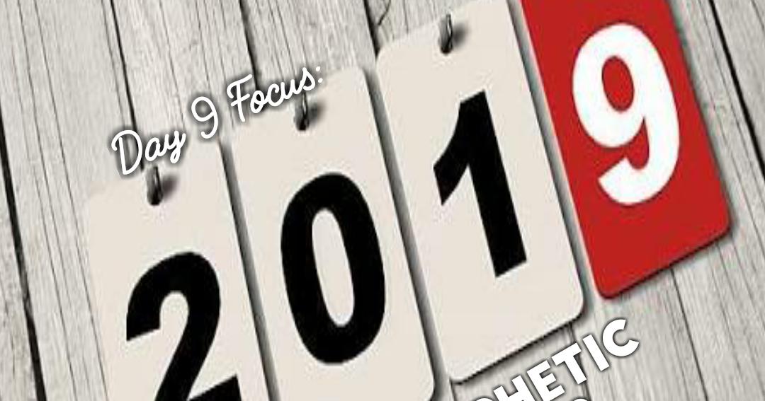 PROPHETIC DECREES INTO 2019