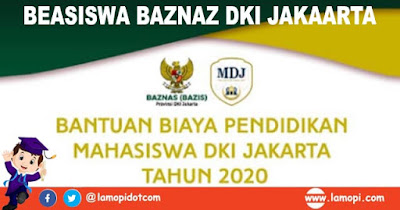 Pendaftaran Beasiswa Baznas 2020 Untuk Mahasiswa Jakarta D3 dan S1