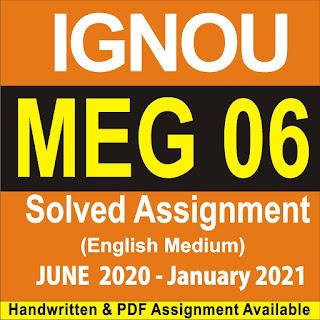 ignou meg assignment 2020-21; meg 07 solved assignment 2019-20; meg 5 solved assignment 2019-20; meg 06 assignment 2019-20; meg 2 assignment 2020; meg 11 solved assignment 2019-20; ignou assignment meg 4