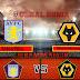 Prediksi Aston Villa Vs Wolverhampton Wanderers, Minggu 07 Maret 2021 Pukul 00.30 WIB @ Mola TV