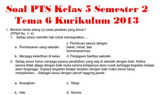 Soal PTS Kelas 5 Semester 2 Tema 6 Kurikulum 2013