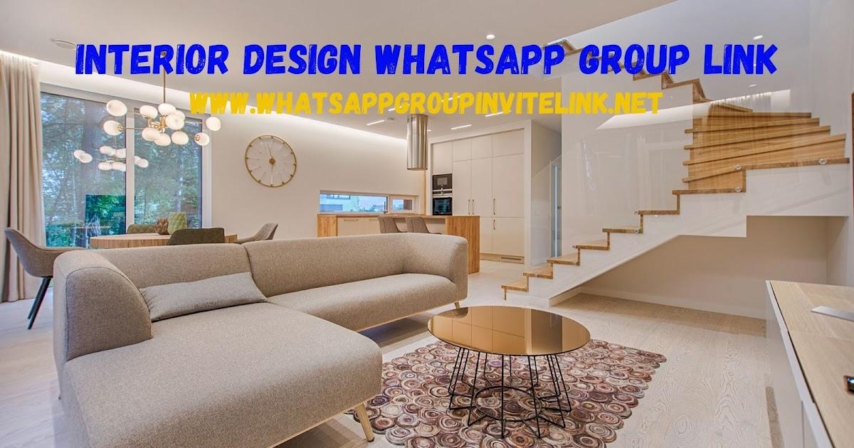 Interior Design Whatsapp Group Link Whatsapp Group Links