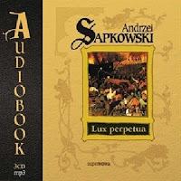 """""""Lux perpetua"""" – Andrzej Sapkowski"""