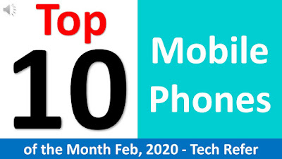 Top 10 Mobile Phones with price, Best Mobiles of the Month Feb-2020
