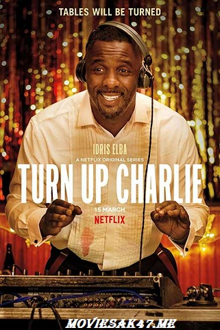 Turn Up Charlie Season 1 Complete Download 480p 720p HEVC, Turn Up Charlie S01 2019,