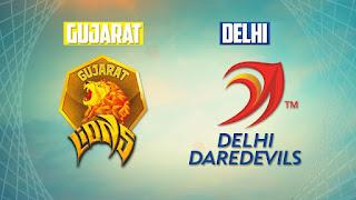 Delhi Daredevils vs Gujarat lions