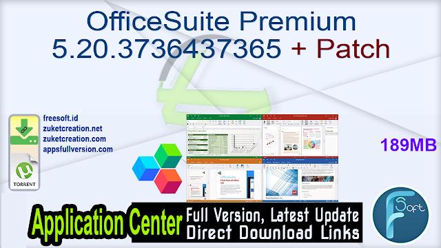 OfficeSuite Premium 5.20.3736437365 + Patch