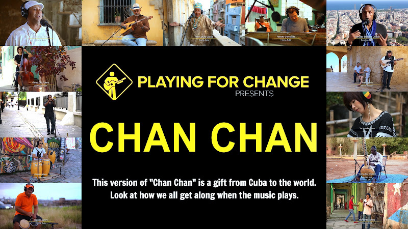 Varios Artistas - Playing For Change - Song Around The World - ¨Chan Chan¨ - Videoclip. Portal Del Vídeo Clip Cubano