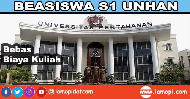 Beasiswa S1 Universitas Pertahanan (UNHAN) Bebas Biaya Kuliah
