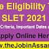 State Eligibility Test (SLET) 2021: Eligibility Criteria, Important Dates and Others - Apply Online
