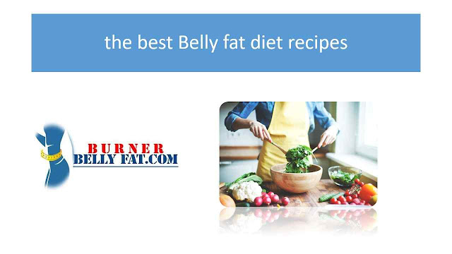 the best Belly fat diet recipes