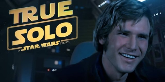 Fanaticos insertan digitalmente a Harrison Ford en el trailer de Solo: A Star Wars Story