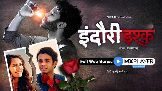 Indori Ishq Full Web Series