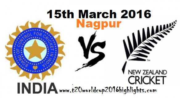 Live Highlights Online India vs New Zealand ICC T20 Cricket World Cup 15h March 2016
