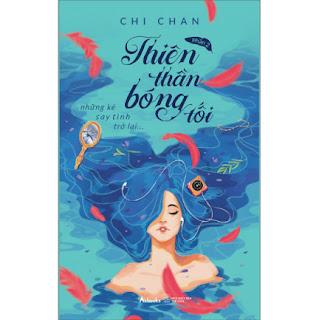 Thiên Thần Bóng Tối Phần 2 – Những Kẻ Say Tình Trở Lại ebook PDF EPUB AWZ3 PRC MOBI