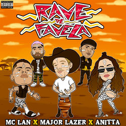 Rave de Favela – Anitta Part. Mc Lan e Major Lazer Mp3 CD Completo