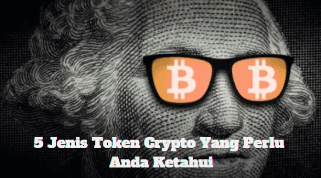 5 Jenis Token Crypto Yang Perlu Anda Ketahui