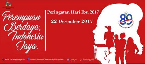Tema dan Sub Tema Peringatan Hari Ibu (PHI) Ke-89 Tahun 2017