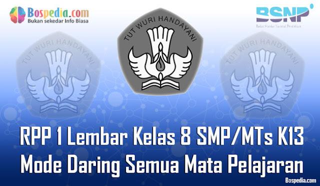 RPP 1 Lembar Kelas 8 SMP/MTs K13 Mode Daring Semua Mata Pelajaran