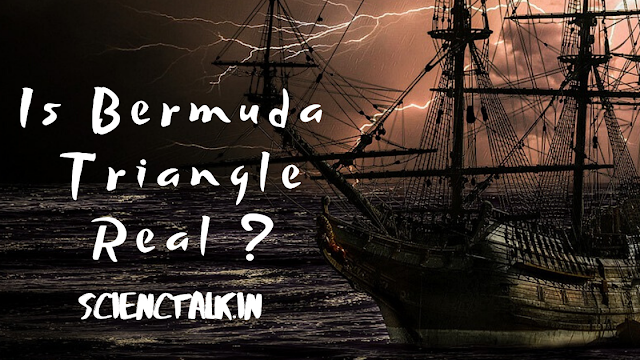 IS BERMUDA TRIANGLE REAL ?  | SCIENCETALK.I