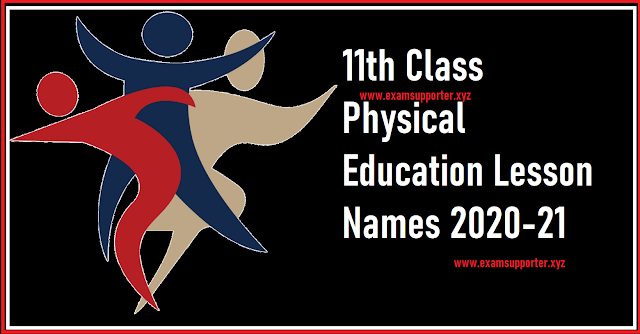 11th class physical education lesson names.