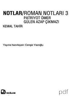 Kemal Tahir - Notlar Roman Notları 3 Batı Çıkmazı