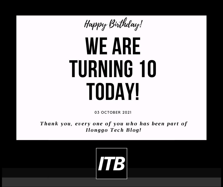 Ilonggo Tech Blog 10th Birthday
