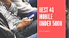 4G mobile under Rs.5000 Best 3GBRam 32GB 2019
