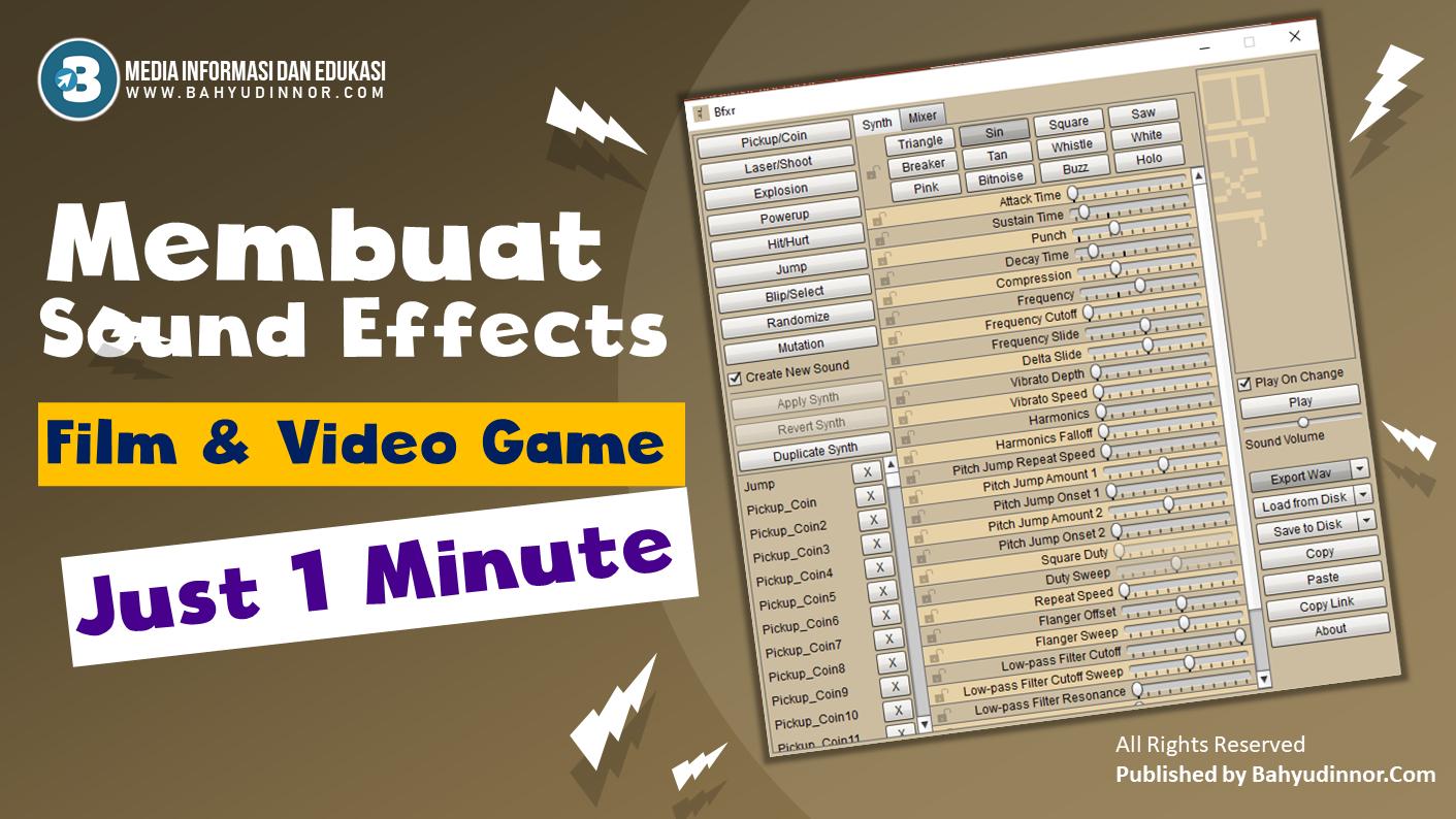 Cara Membuat Sound Effects Film dan Video Game dengan BFXR