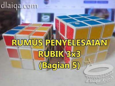 Penyelesaian Rubik 3x3 (Bagian 5)